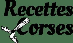 Recettes Corses - Toute la gastronomie moderne et traditionnelle Corse